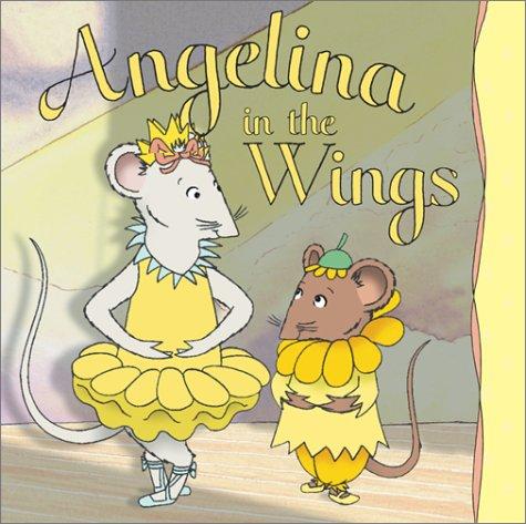 9781584856429: Angelina in the Wings (Angelina Ballerina)