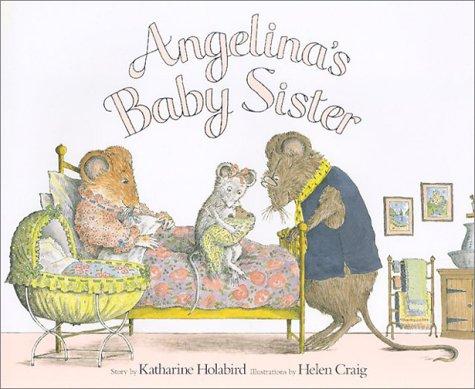 9781584856573: Angelina's Baby Sister