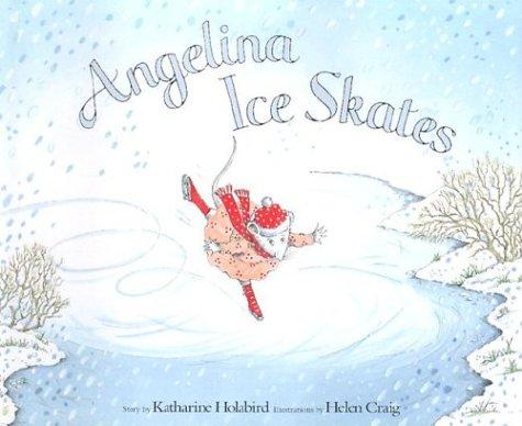 9781584856603: Angelina Ice Skates