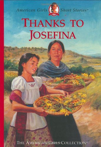 9781584856986: Thanks to Josefina (American Girls Short Stories)