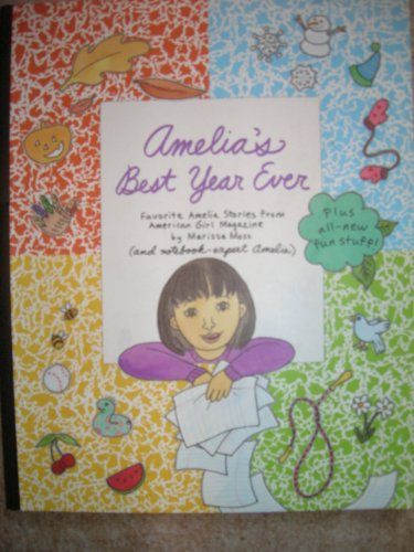 9781584857129: Amelia's Best Year Ever: Favorite Amelia Stories from American Girl Magazine