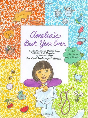 9781584857136: Amelia's Best Year Ever: Favorite Amelia Stories from American Girl Magazine (Amelia (American Girl Hardcover))