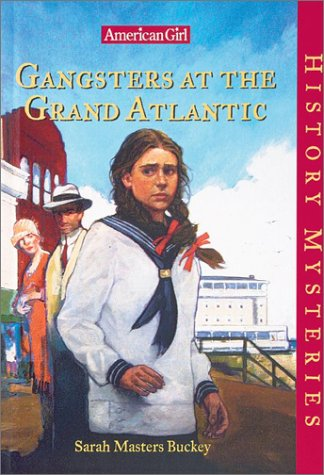 9781584857198: Gangsters at the Grand Atlantic (American Girl History Mysteries)