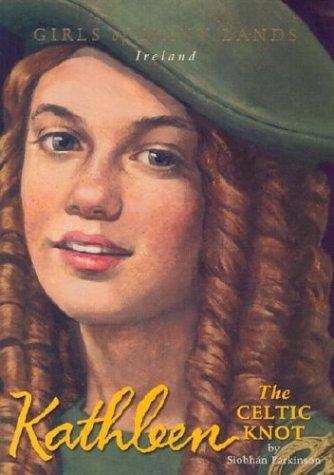 9781584857488: Kathleen: The Celtic Knot (Girls of Many Lands)