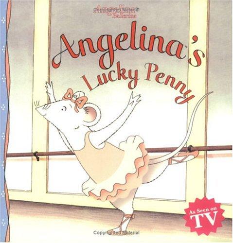 9781584857563: Angelina's Lucky Penny (Angelina Ballerina)