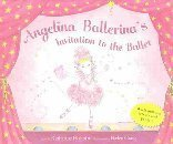 9781584857570: Angelina Ballerina's Invitation to the Ballet with Poster and Other