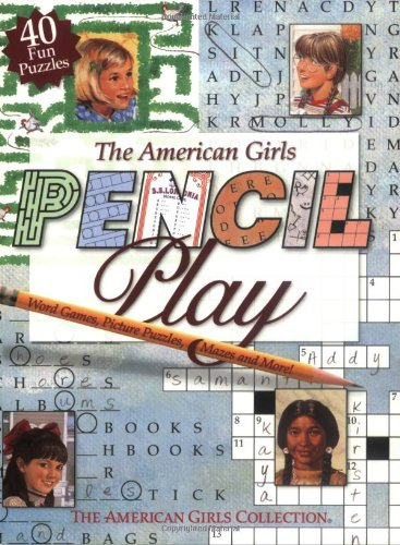 9781584858669: The American Girls Pencil Play