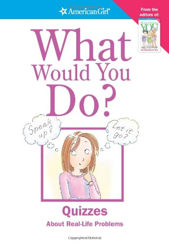 9781584858744: What Would You Do? (American Girl)