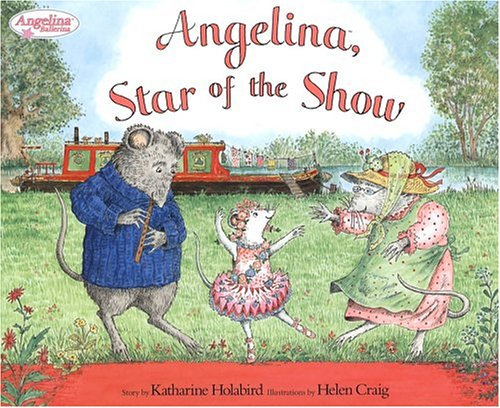 9781584859031: Angelina, Star of the Show (Angelina Ballerina)