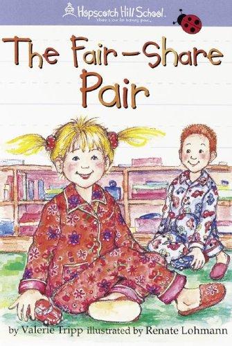 The Fair-share Pair (Hopscotch Hill School): Valerie Tripp