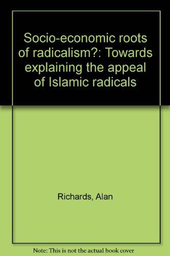 Socio-economic roots of radicalism?: Towards explaining the appeal of Islamic radicals: Alan ...