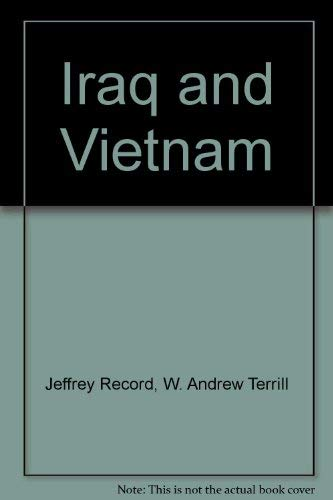 Iraq and Vietnam: Differences, Similarities and Insights: H200 Military Revolutions: From ...
