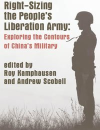 Right Sizing the People's Liberation Army: Exploring the Contours of China's Military
