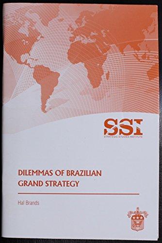 9781584874621: Dilemmas of Brazilian Grand Strategy