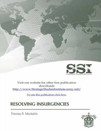 Resolving Insurgencies: Mockaitis, Thomas R.