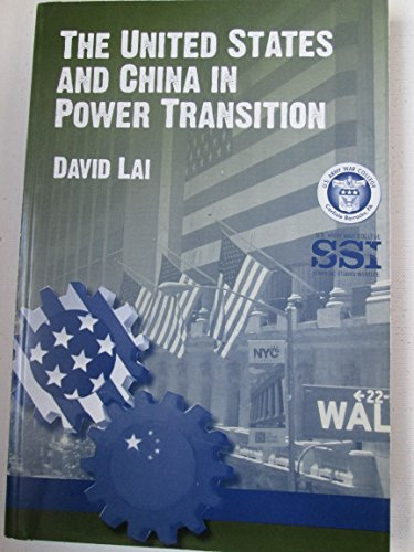 9781584875154: The United States and China in Power Transition