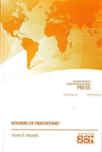 Soldiers of Misfortune?: Thomas R. Mockailis