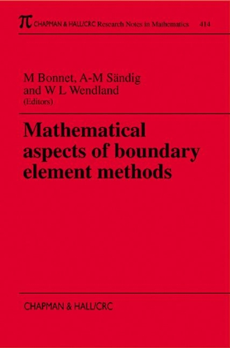 Mathematical Aspects of Boundary Element Methods (Chapman & Hall/CRC Research Notes in ...