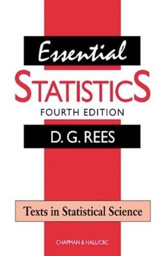 9781584880073: Essential Statistics (Fourth Edition)