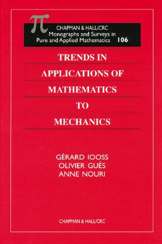 Trends in Applications of Mathematics to Mechanics: Editor-Gerard Iooss; Editor-Olivier