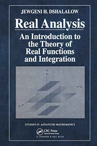 Real Analysis: An Introduction to the Theory: Dshalalow, Jewgeni H.