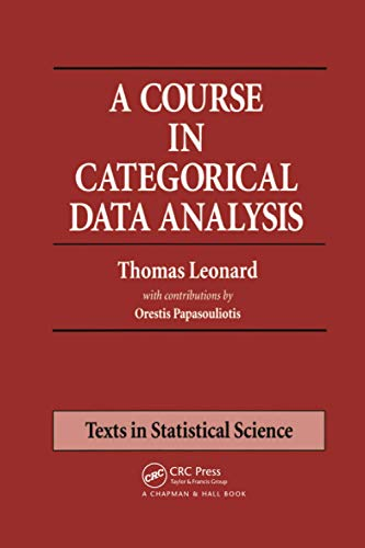 9781584881803: A Course in Categorical Data Analysis (Chapman & Hall/CRC Texts in Statistical Science)
