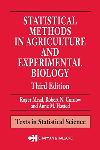 9781584881872: Statistical Methods in Agriculture and Experimental Biology, Third Edition (Texts in Statistical Science)