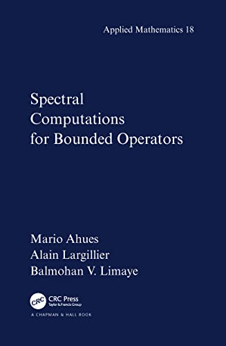 Spectral Computations for Bounded Operators: Mario Ahues