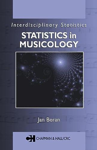 9781584882190: Statistics in Musicology (Interdisciplinary Statistics)