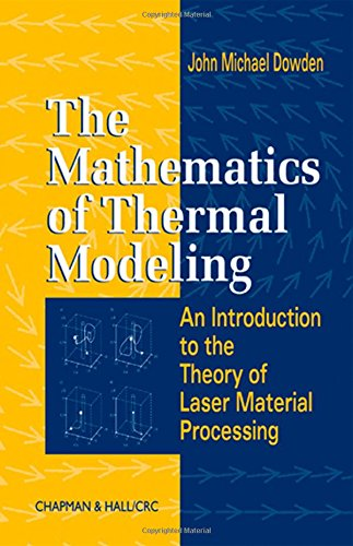 The Mathematics of Thermal Modeling: An Introduction: John Michael Dowden