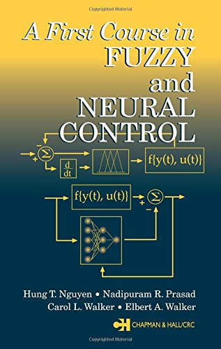A First Course in Fuzzy and Neural: Hung T. Nguyen;