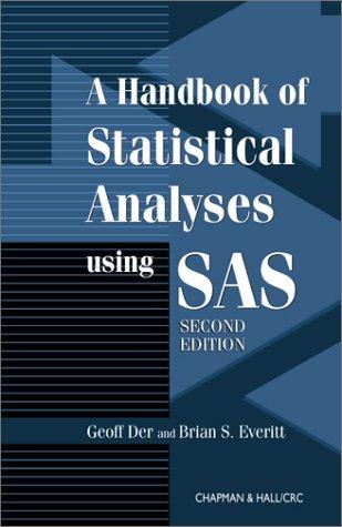 9781584882459: Handbook of Statistical Analyses Using SAS, Second Edition