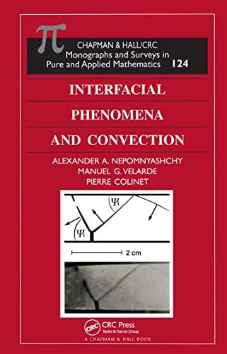 Interfacial Phenomena and Convection: Nepomnyashchy, A A,