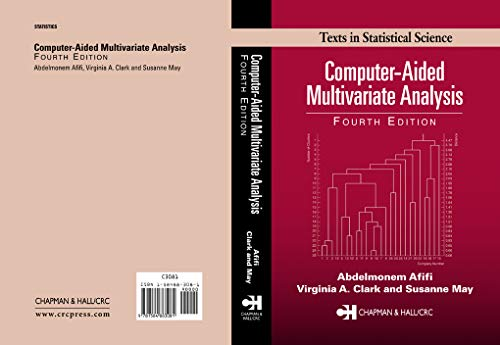 9781584883081: Computer-Aided Multivariate Analysis, Fourth Edition (Chapman & Hall/CRC Texts in Statistical Science)