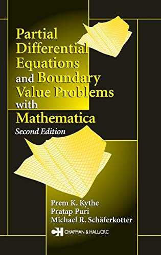 Partial Differential Equations and Mathematica (9781584883142) by Prem K. Kythe; Michael R. Schäferkotter; Pratap Puri