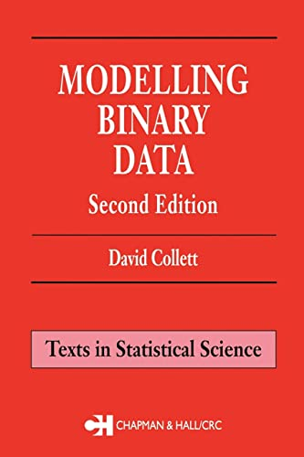 9781584883241: Modelling Binary Data, Second Edition (Chapman & Hall/CRC Texts in Statistical Science)
