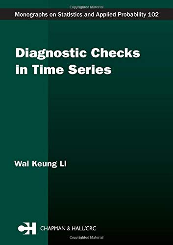 9781584883371: Diagnostic Checks in Time Series (Chapman & Hall/CRC Monographs on Statistics & Applied Probability)