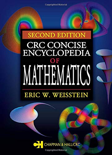 9781584883470: CRC Concise Encyclopedia of Mathematics, Second Edition