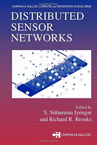 Distributed Sensor Networks: Sahni, Sartaj (Series edited by)/ Iyengar, S. Sitharama (Edited by)/ ...