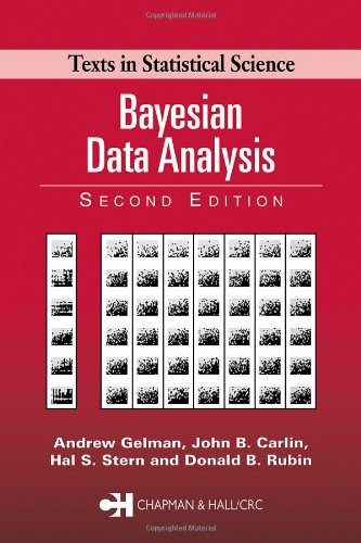 BAYESIAN DATA ANALYSIS, Texts in Statistical Science.: GELMAN, Andrew; STERN,