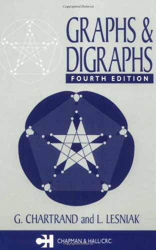 Graphs & Digraphs, Fourth Edition (Textbooks in: Gary Chartrand; Linda