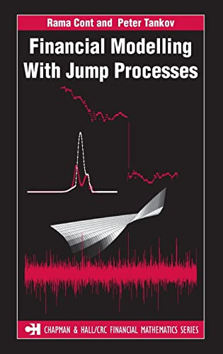 9781584884132: Financial Modelling with Jump Processes (Chapman and Hall/CRC Financial Mathematics Series)