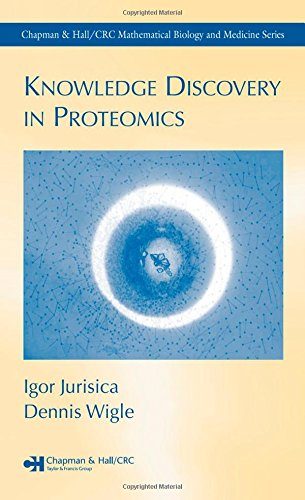 Knowledge Discovery in Proteomics (Chapman & Hall/ Crc Mathematical Biology and Medicine)