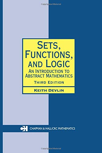 9781584884491: Sets, Functions, and Logic: An Introduction to Abstract Mathematics, Third Edition (Chapman Hall/CRC Mathematics Series)