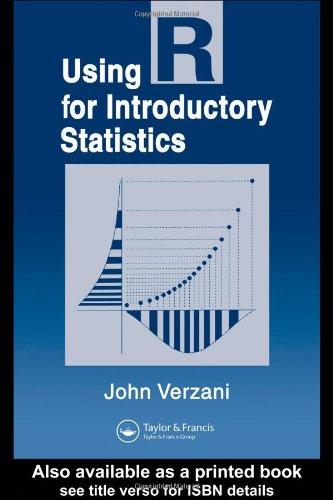Using R for Introductory Statistics: John Verzani