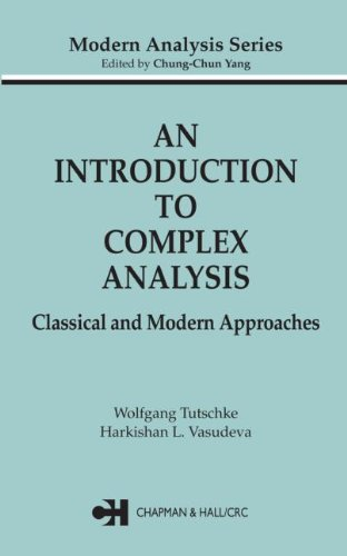 An Introduction to Complex Analysis: Classical and: Tutschke, Wolfgang; Vasudeva,