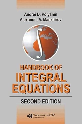 9781584885078: Handbook of Integral Equations: Second Edition (Handbooks of Mathematical Equations)