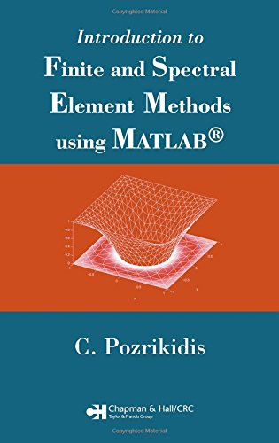 9781584885290: Introduction to Finite and Spectral Element Methods using MATLAB