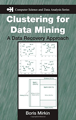 9781584885344: Clustering for Data Mining: A Data Recovery Approach (Chapman & Hall/CRC Computer Science & Data Analysis)