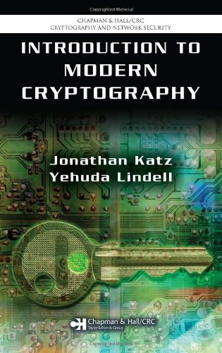 Introduction to Modern Cryptography: Principles and Protocols (Chapman & Hall/CRC Cryptography and Network Security Series) (1584885513) by Katz, Jonathan; Lindell, Yehuda